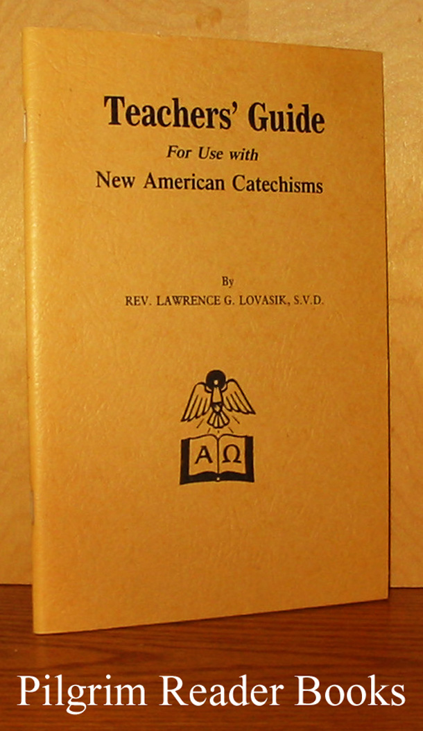 Image for Teacher's Guide for Use with the New American Catechisms Nos. 0, 1, 2, & 3.
