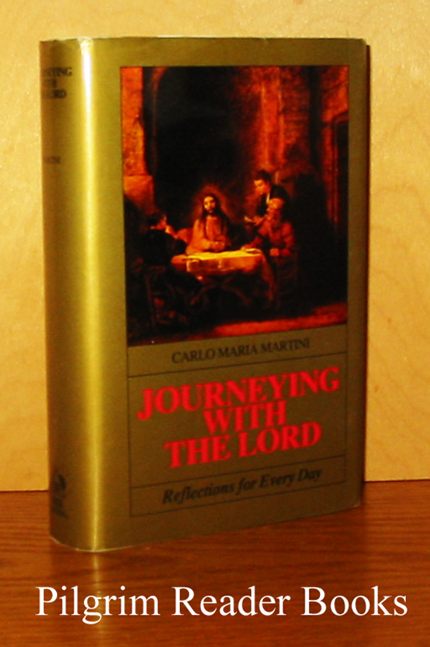 Image for Journeying with the Lord: Reflections for Every Day.