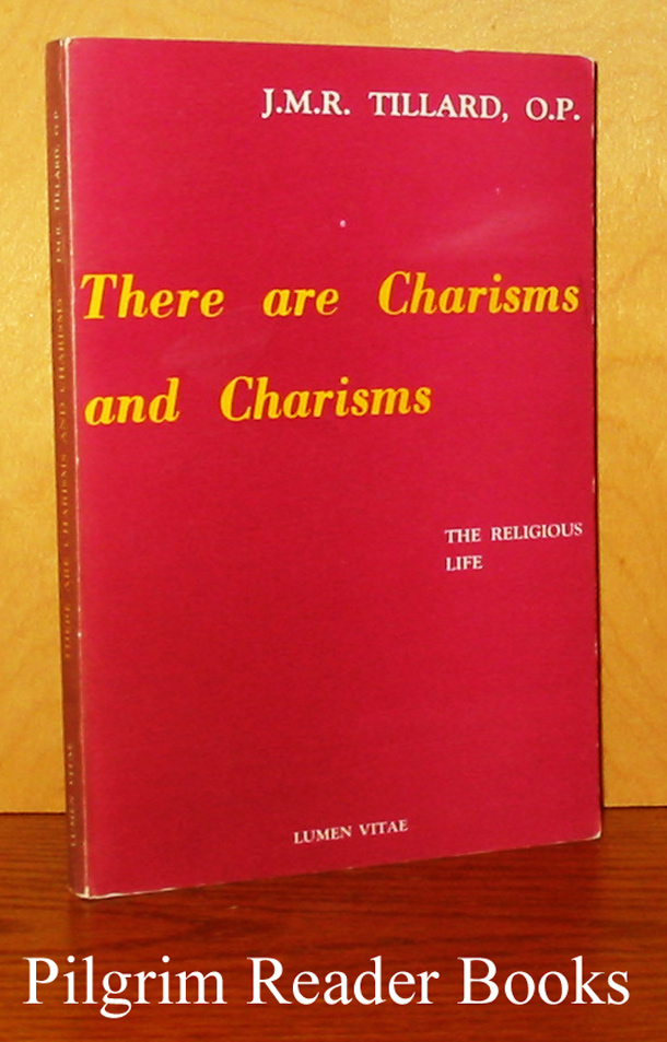 Image for There are Charisms and Charisms: The Religious Life.