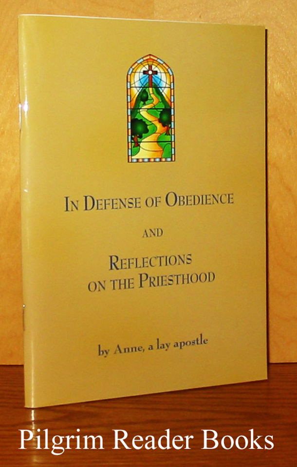 Image for In Defense of Obedience and Reflections on the Priesthood.