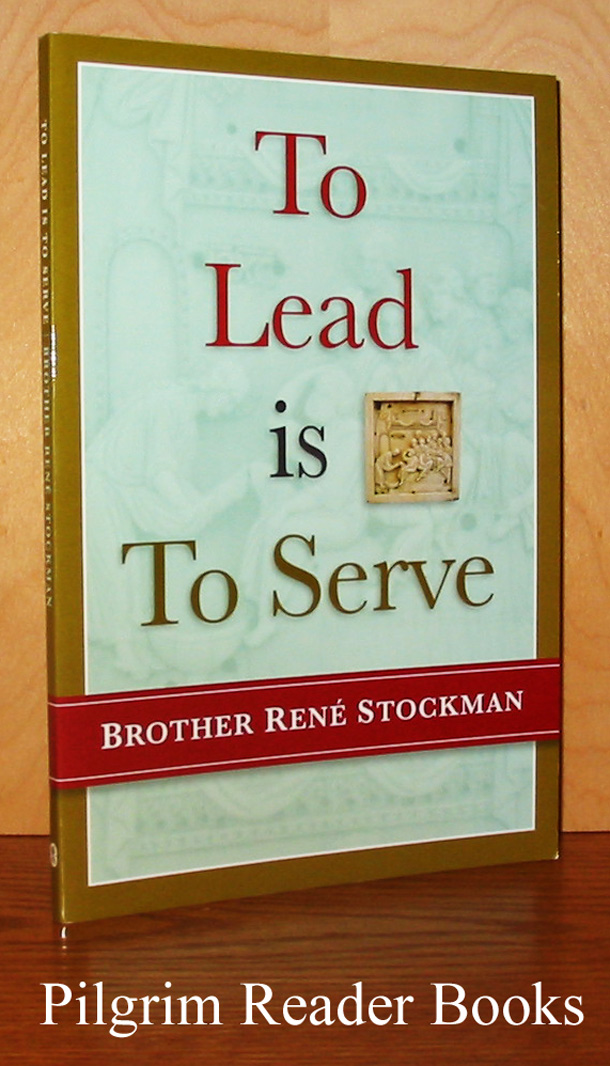 Image for To Lead Is to Serve.