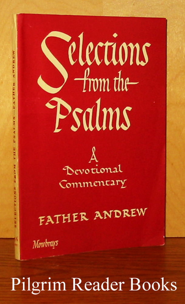 Image for Selections from the Psalms: A Devotional Commentary.