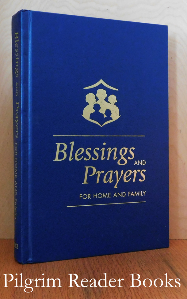 Image for Blessings and Prayers for the Home and Family.