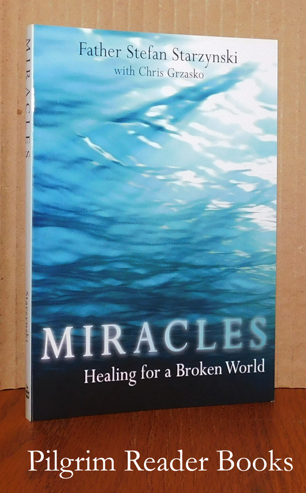 Image for Miracles: Healing for a Broken World.