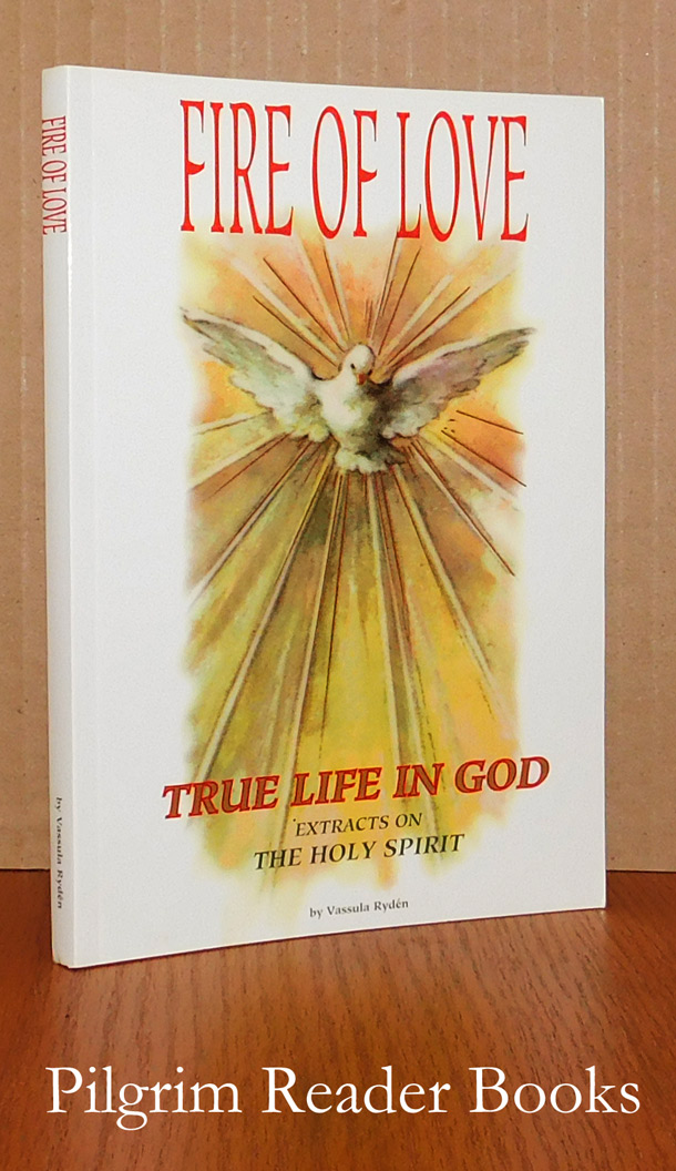 Image for Fire of Love: True Life in God. Extracts on the Holy Spirit.