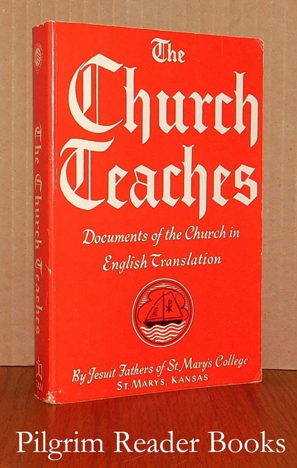 Image for The Church Teaches: Documents of the Church in English Translation.