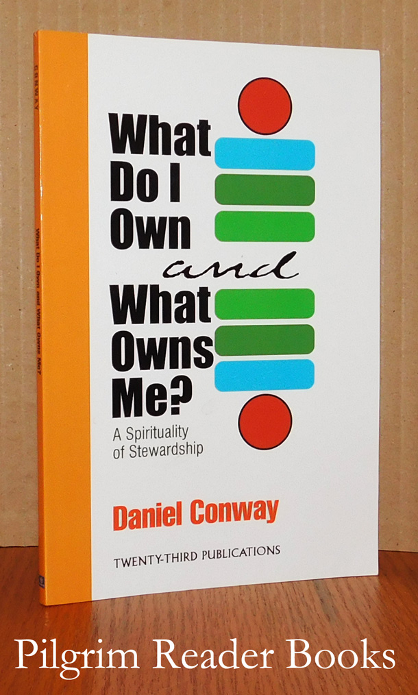 Image for What Do I Own and What Owns Me? A Spirituality of Stewardship. (with the DVD).