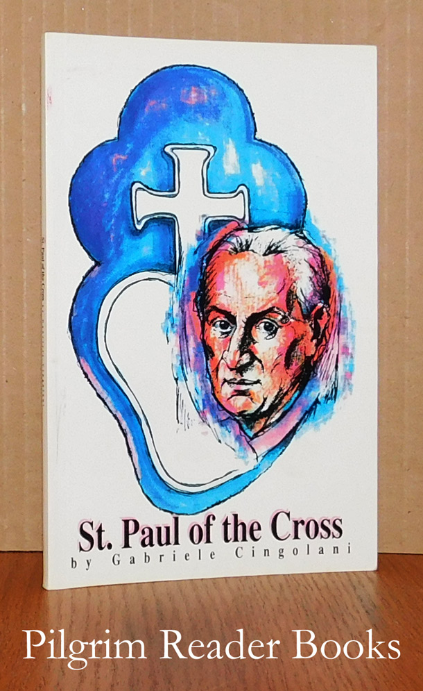 Image for St. Paul of the Cross: Challenged by the Crucified.