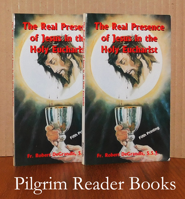 Image for The Real Presence of Jesus in the Holy Eucharist. (2 copies).