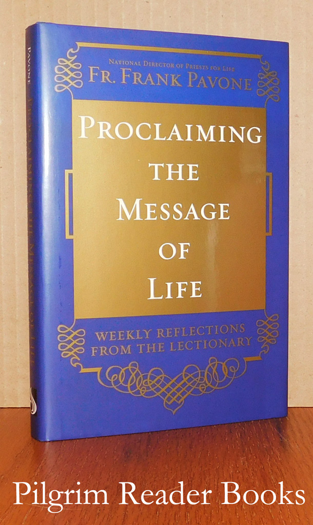 Image for Proclaiming the Message of Life: Weekly Reflections from the Lectionary.