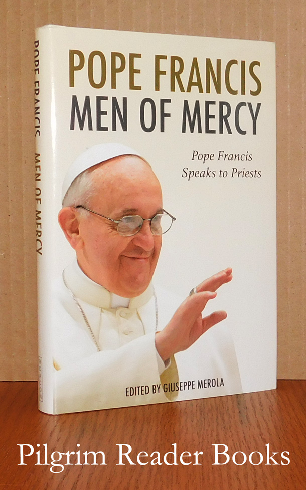 Image for Men of Mercy: Pope Francis Speaks to Priests.