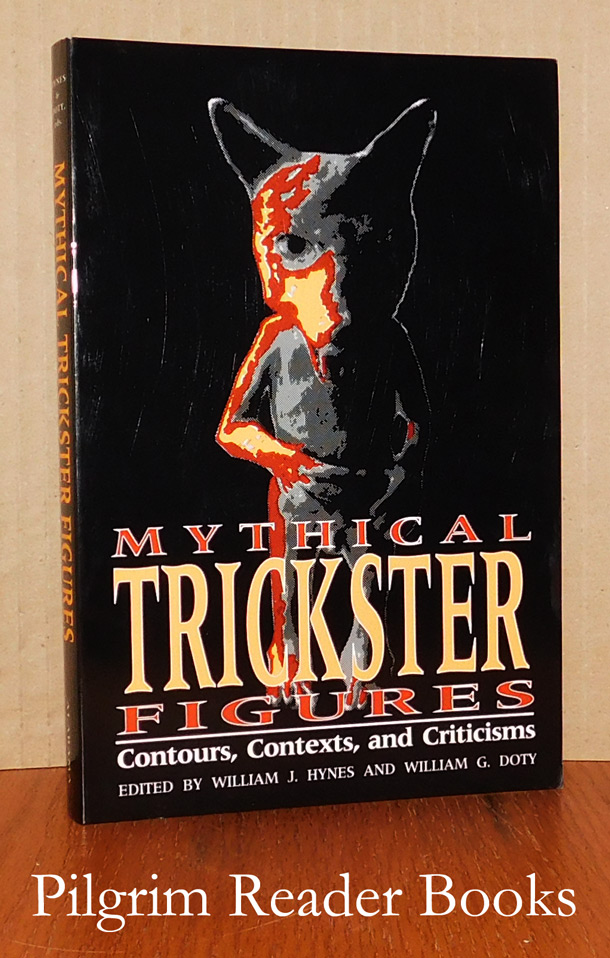 Image for Mythical Trickster Figures: Contours, Contexts, and Criticisms.