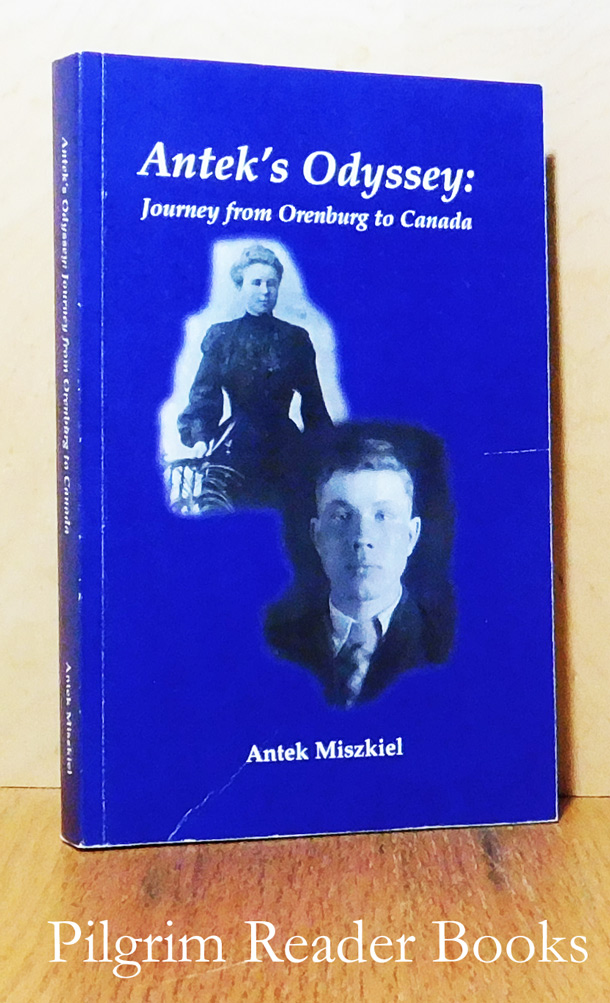 Image for Antek's Odyssey: Journey from Orenburg to Canada.