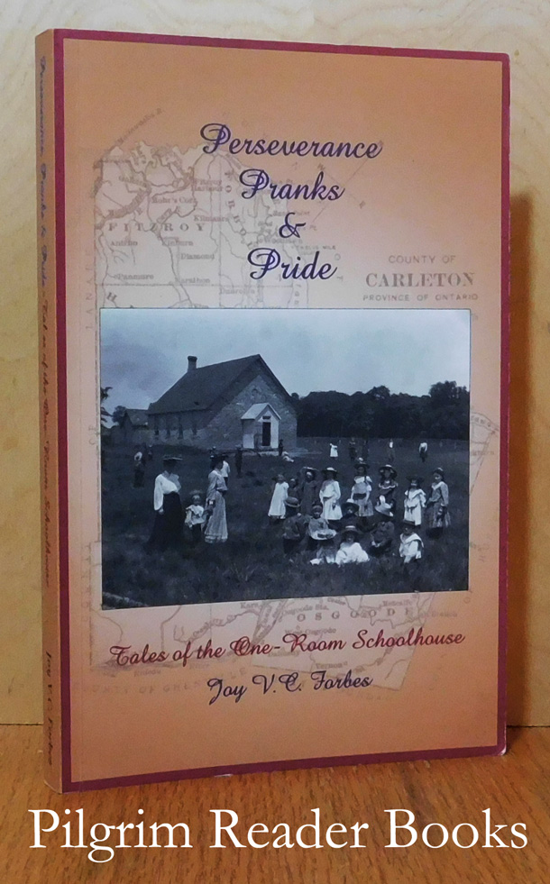 Image for Perseverance, Pranks & Pride: Tales of the One-Room Schoolhouse.