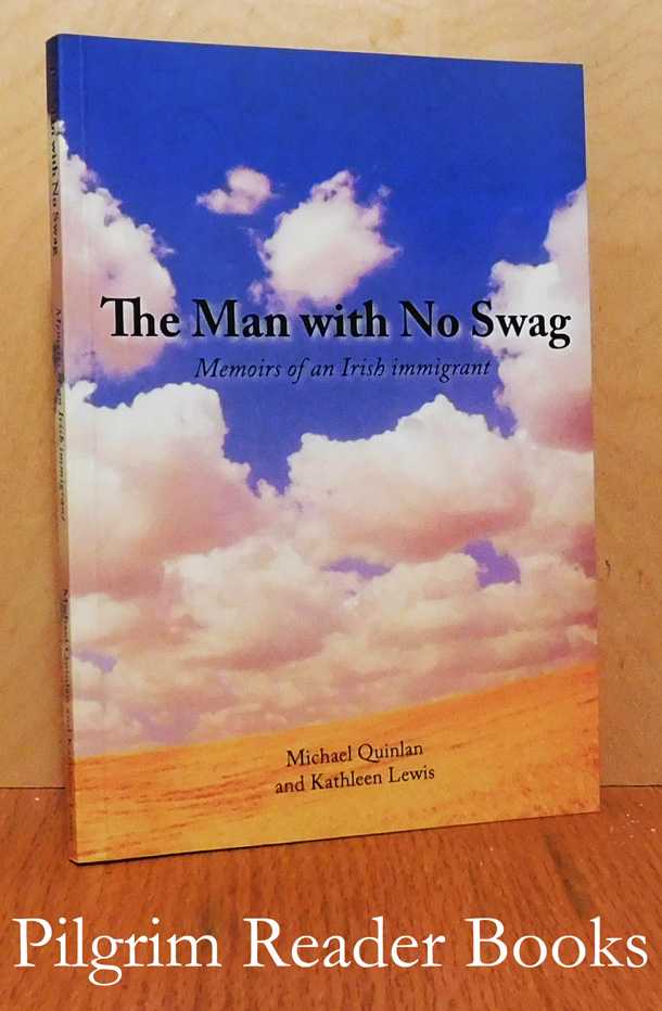 Image for The Man with no Swag: Memoirs of an Irish Immigrant.