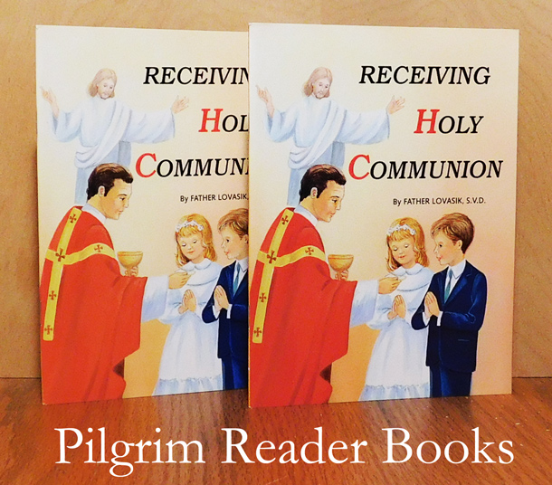 Image for Receiving Holy Communion: How to Make a Good Communion. (2 copies).