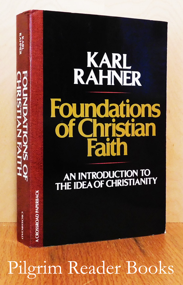 Image for Foundations of Christian Faith; An Introduction to the Idea of Christianity .