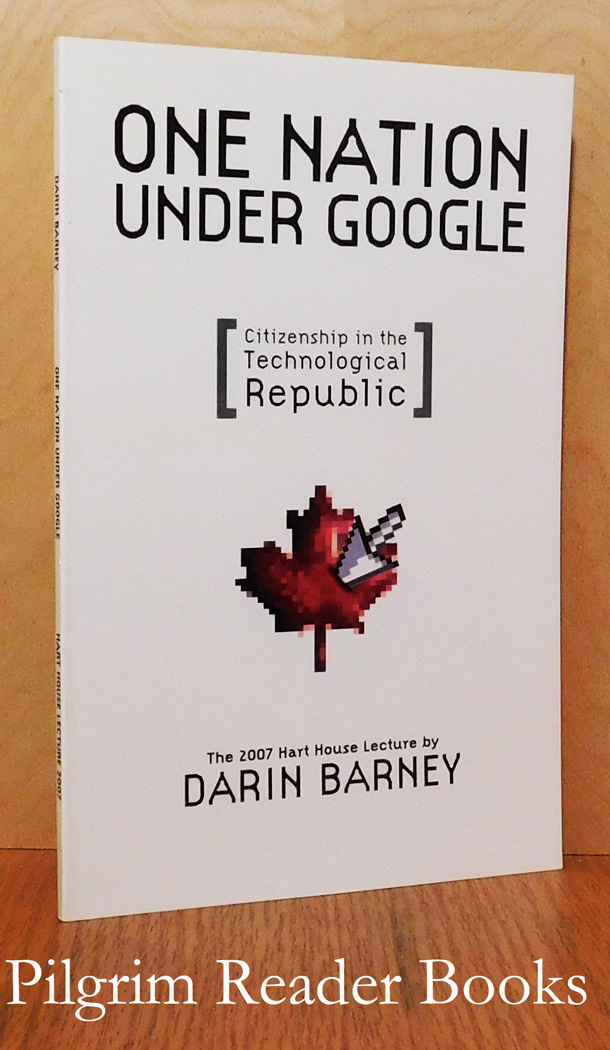Image for One Nation Under Google (Citizenship in the Technological Republic)