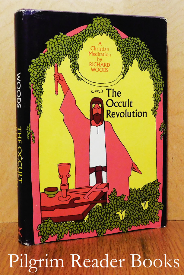 Image for The Occult Revolution: A Christian Meditation.