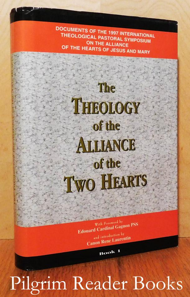 Image for The Theology of the Alliance of the Two Hearts. Book One.