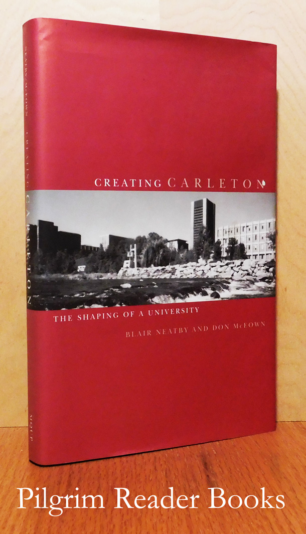 Image for Creating Carleton: The Shaping of a University.