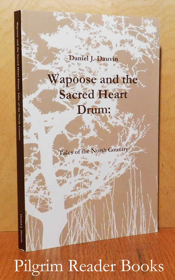Image for Wapoose and the Sacred Heart Drum: Tales from the North Country.
