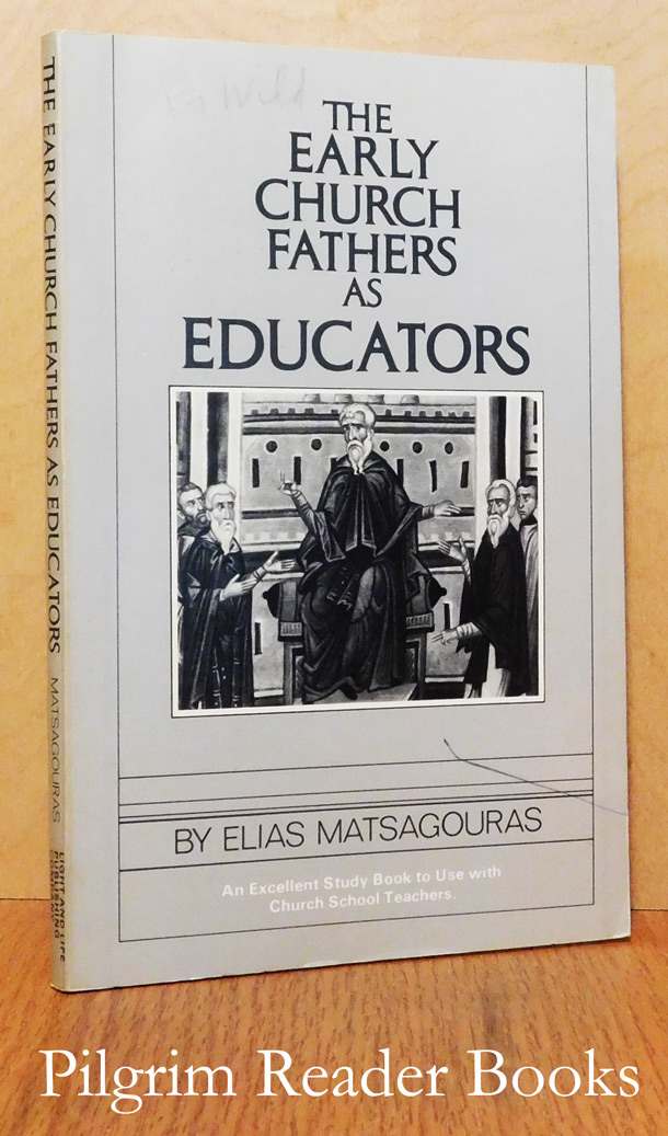 Image for The Early Church Fathers as Educators.