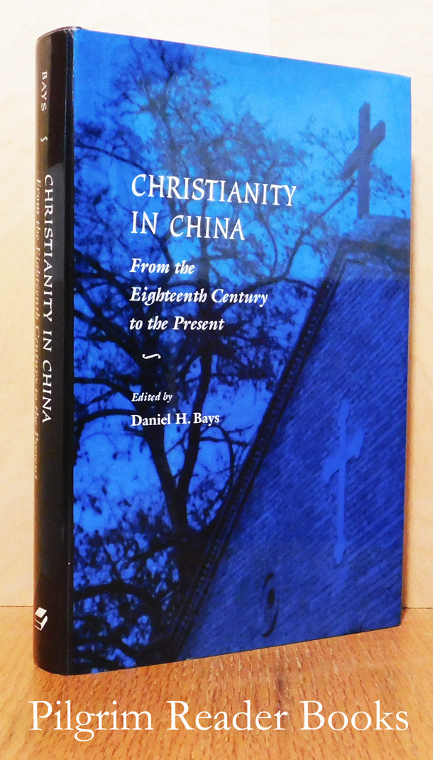 Image for Christianity in China: From the Eighteenth Century to the Present.