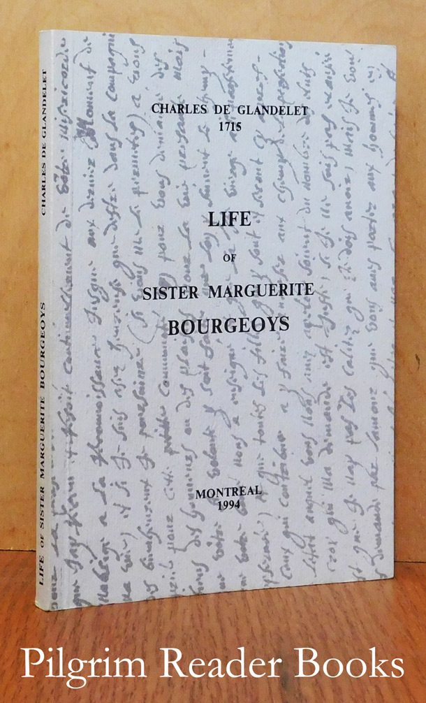 Image for Life of Sister Marguerite Bourgeoys.