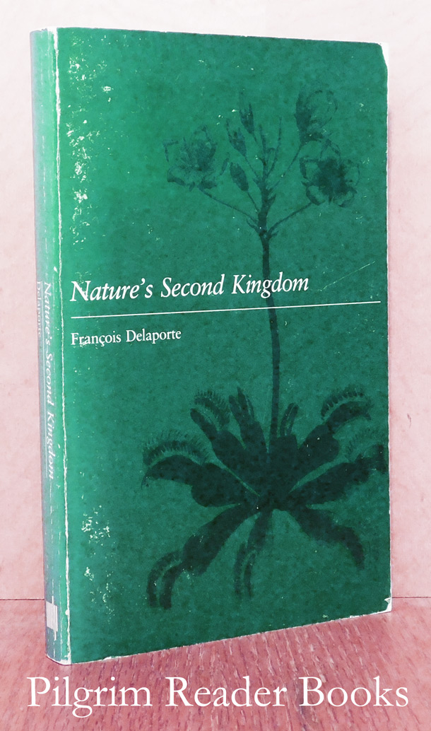 Image for Nature's Second Kingdom, Explorations of Vegetality in the Eighteenth Century.