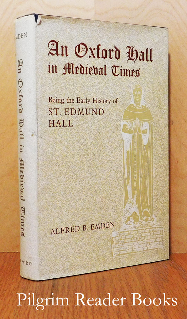 Image for An Oxford Hall in Medieval Times: Being the Early History of St. Edmund Hall.