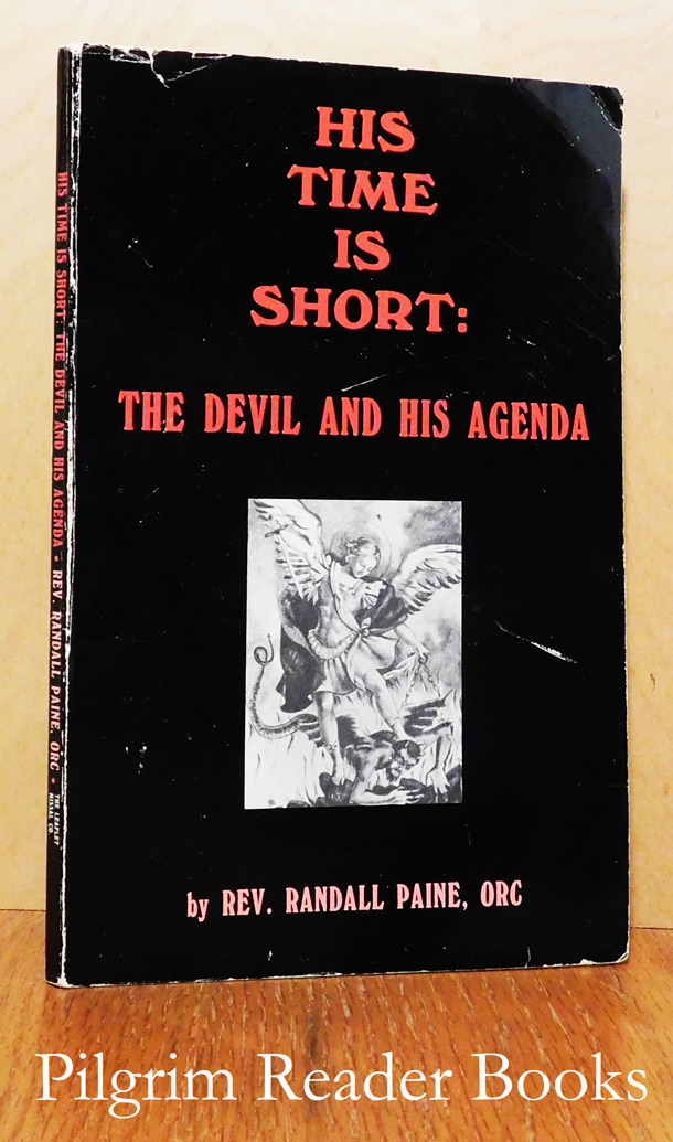 Image for His Time is Short: The Devil and His Agenda.