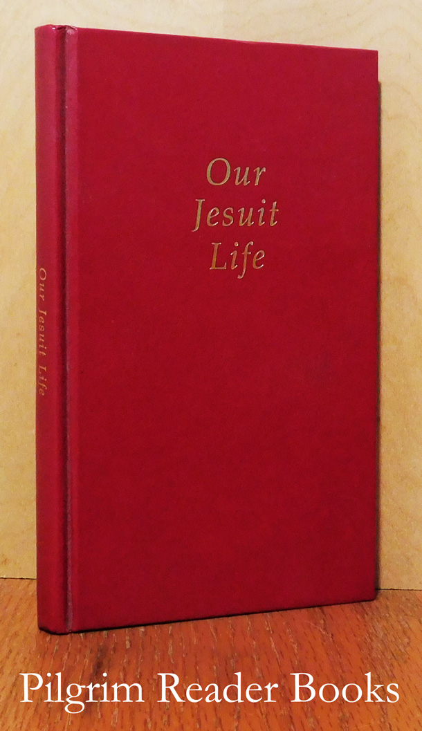 Image for Our Jesuit Life.