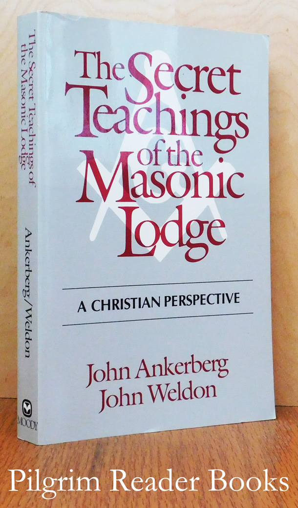 Image for The Secret Teachings of the Masonic Lodge: A Christian Perspective.