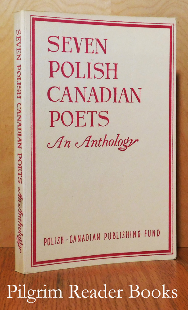 Image for Seven Polish Canadian Poets. An Anthology.