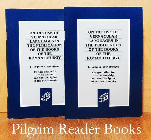 Image for Liturgiam Authenticam: On the Use of the Vernacular Languages in the Publication of the Books on the Roman Liturgy. (2 copies).