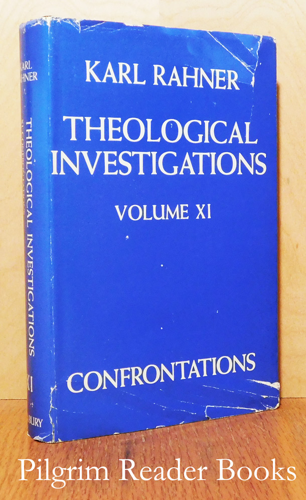 Image for Theological Investigations, Volume XI (11), Confrontations 1.