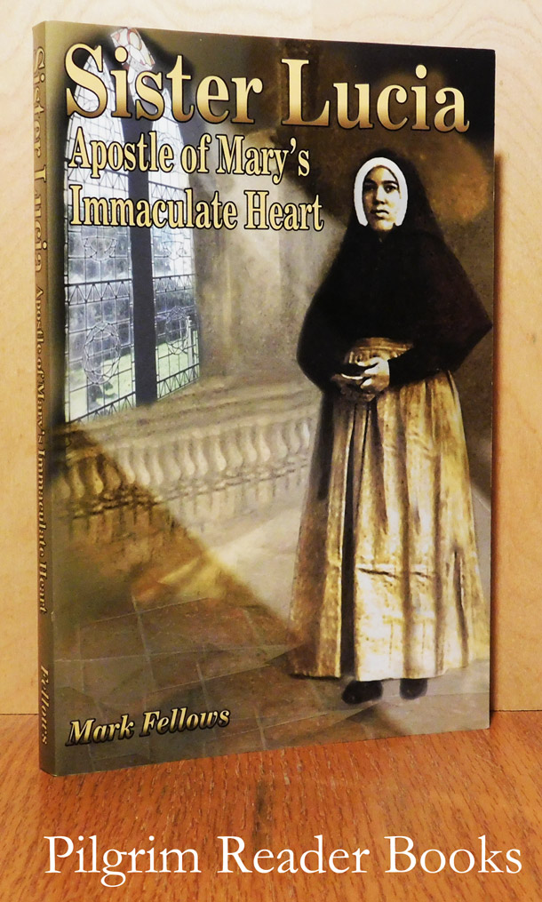 Image for Sister Lucia: Apostle of Mary's Immaculate Heart.