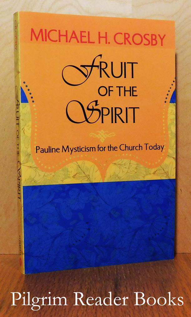 Image for Fruit of the Spirit, Pauline Mysticism for the Church Today.