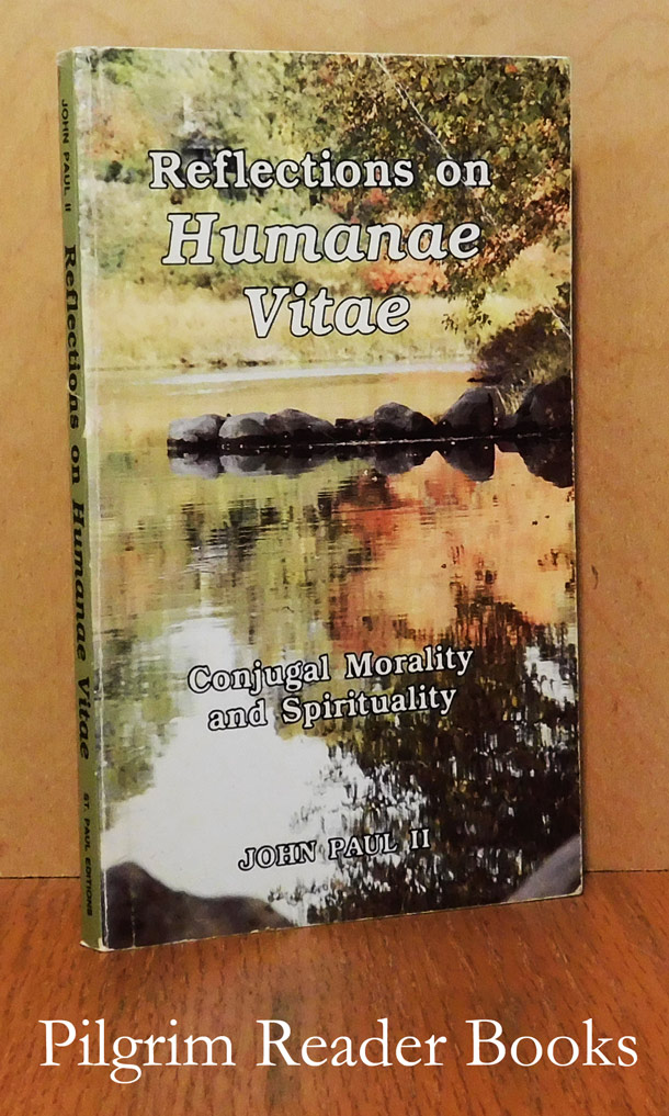 Image for Reflections on Humanae Vitae: Conjugal Morality and Spirituality.