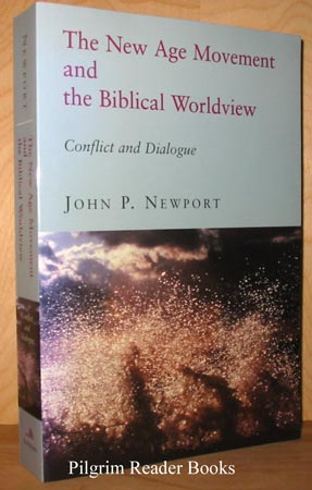 Image for The New Age Movement and the Biblical Worldview. Conflict and Dialogue.