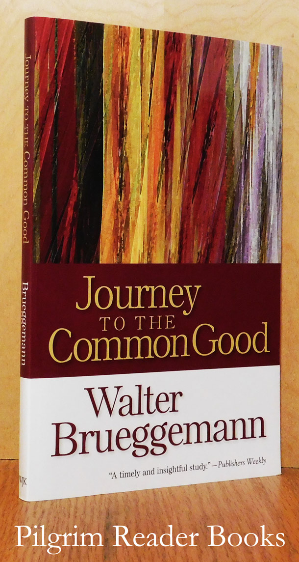 Image for Journey to the Common Good.