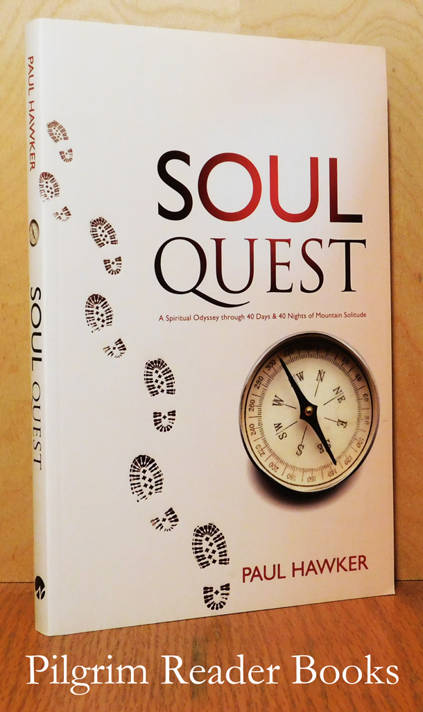 Image for Soul Quest, A Spiritual Odyssey Through 40 Days and 40 Nights of Mountain Solitude.