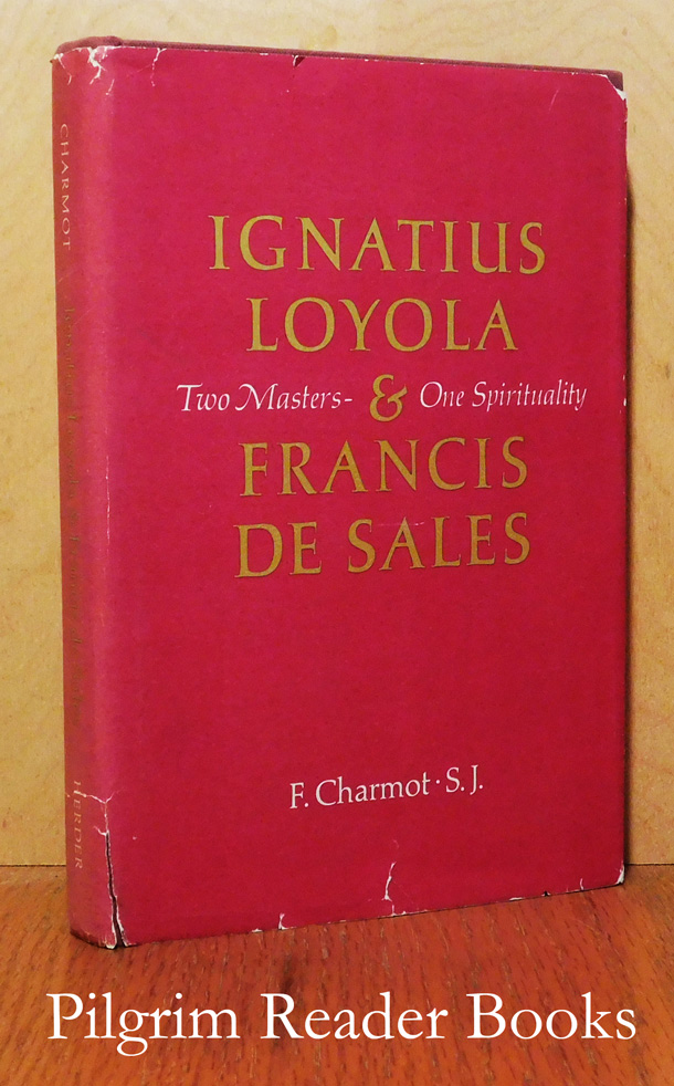 Image for Ignatius Loyola and Francis de Sales: Two Masters - One Spirituality.