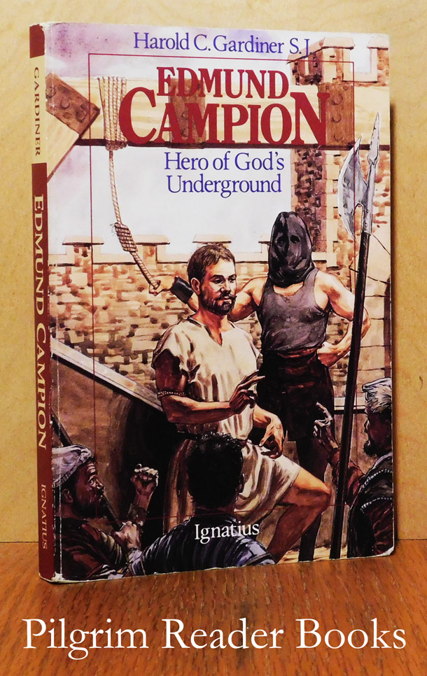 Image for Edmund Campion; Hero of God's Underground.