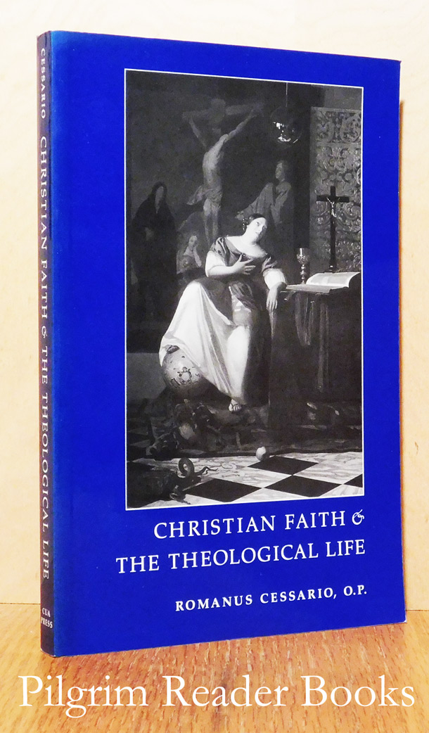 Image for Christian Faith and the Theological Life.