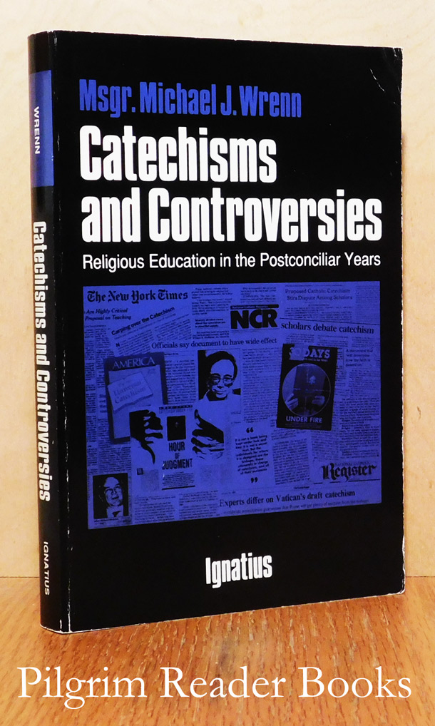Image for Catechisms and Controversies: Religious Education in the Postconciliar Years.