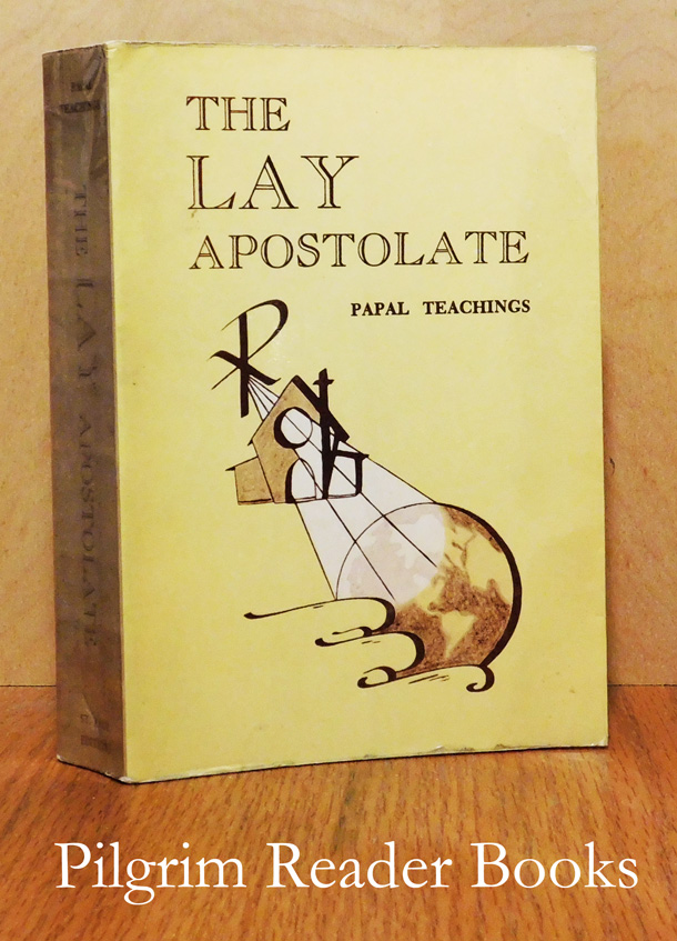 Image for The Lay Apostolate; Papal Teachings.