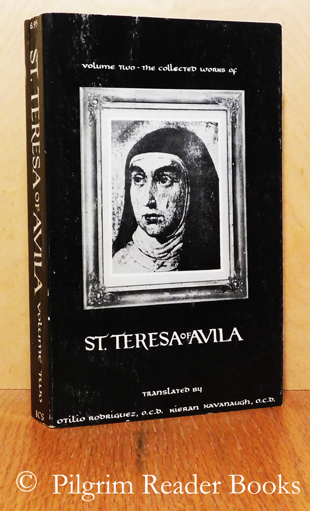 Image for The Collected Works of St. Teresa of Avila. Volume Two (2): The Way of Perfection, Meditations on the Song of Songs, The Interior Castle.