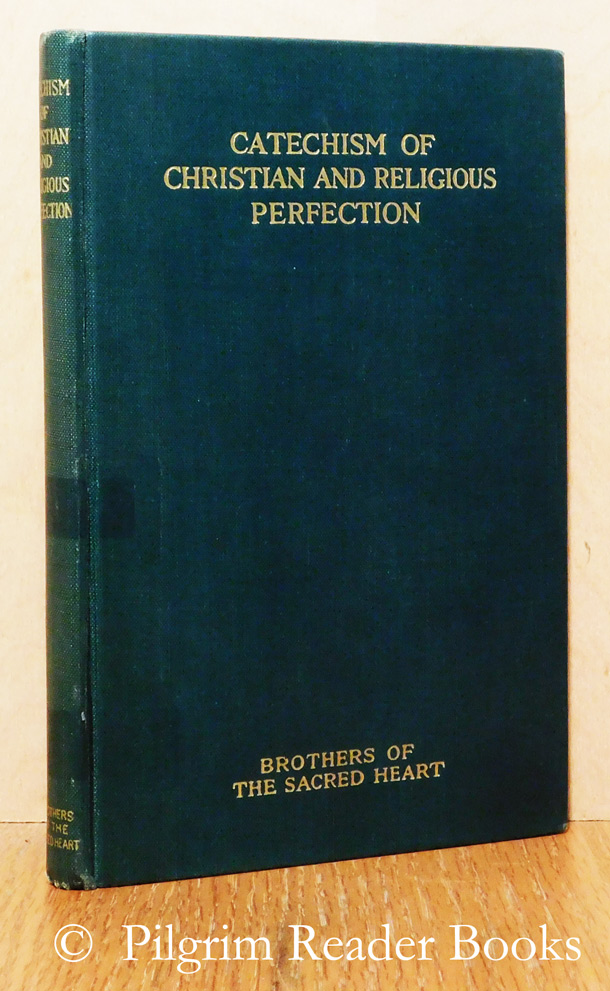 Image for Catechism of Christian and Religious Perfection.